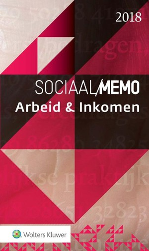 Sociaal Memo Arbeid & Inkomen 2018