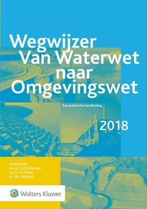 Wegwijzer van Waterwet naar Omgevingswet 2018