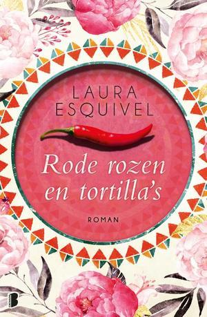 Rode rozen en tortilla's