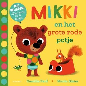 Mikki en het grote rode potje