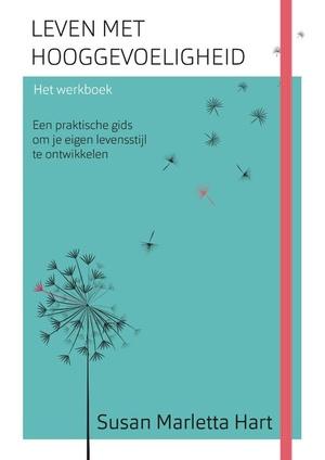 Leven met hooggevoeligheid - Het werkboek