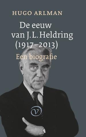 De eeuw van J.L. Heldring (1917-2013)