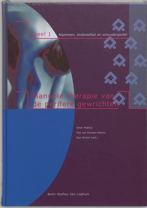 Manuele therapie van de perifere gewrichten - 1 Algemeen, bindweefsel, schoudergordel