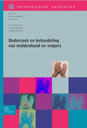 Onderzoek en behandeling van de middenhand en vingers