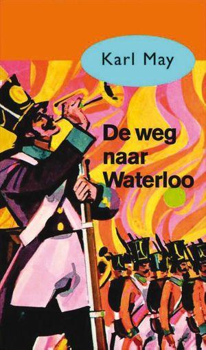 De weg naar Waterloo