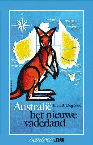 Australië het nieuwe vaderland
