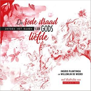 De rode draad van Gods liefde