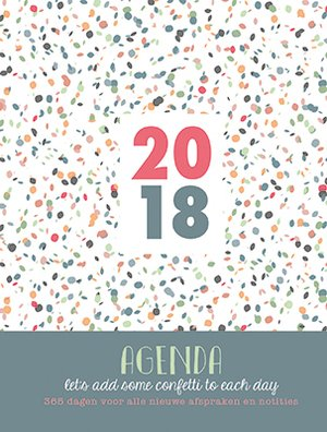 Natural Agenda 2018 Let's add some confetti to each day