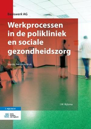 Werkprocessen in de polikliniek en sociale gezondheidszorg