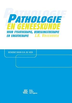 Pathologie en geneeskunde voor fysiotherapie, bewegingstherapie en ergotherapie