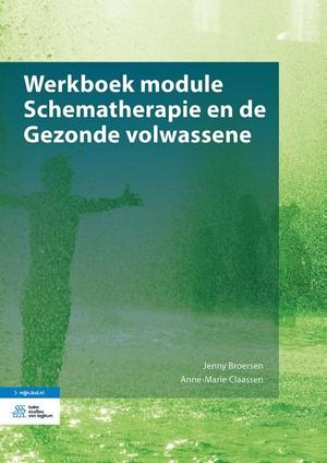 Werkboek module Schematherapie en de Gezonde volwassene