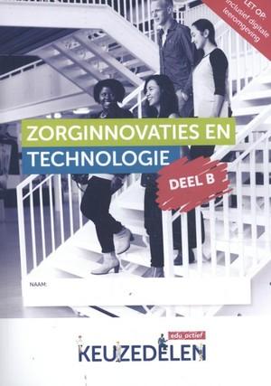 Keuzedeel Zorginnovaties en technologie deel B folio 19/20