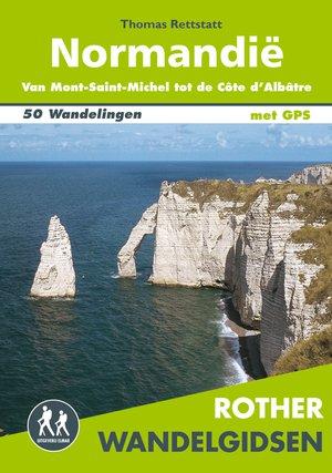 Normandië wandelgids 50 wandelingen met GPS van Mont-Saint-Michel tot de Côte d'Albâtre