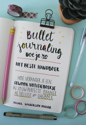 Bullet Journaling doe je zo