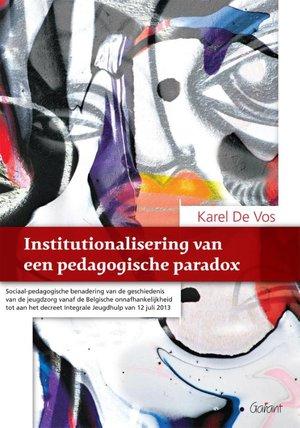 Institutionalisering van een pedagogische paradox