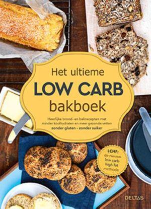 Het ultieme low carb bakboek