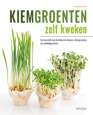 Kiemgroenten zelf kweken