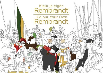 Kleur je eigen Rembrandt/Colour Your Own Rembrandt