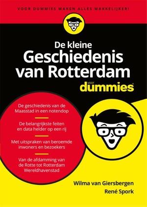 De kleine geschiedenis van Rotterdam voor Dummies