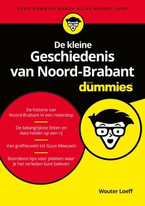De kleine Geschiedenis van Noord-Brabant voor Dummies