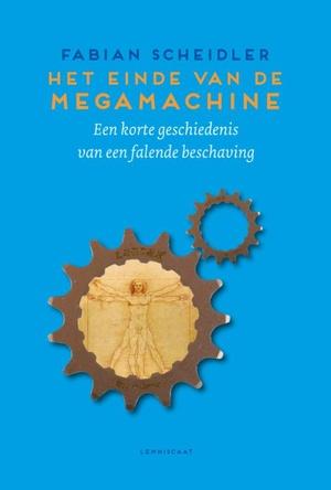Het einde van de Megamachine