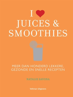 I love juices & smoothies