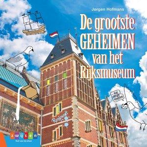 De grootste geheimen van het Rijksmuseum