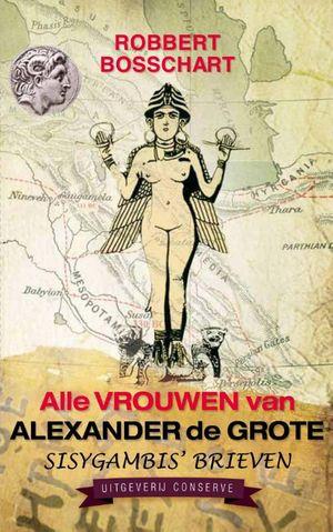 Alle vrouwen van Alexander de Grote