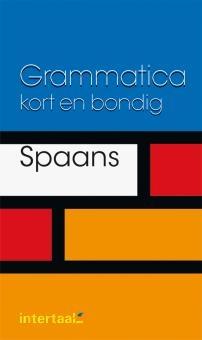 Spaans - Grammatica Kort En Bondig