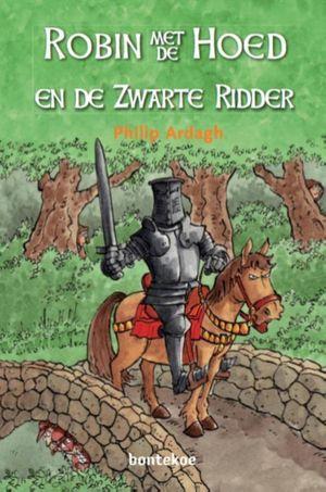 Robin met de Hoed en de Zwarte Ridder