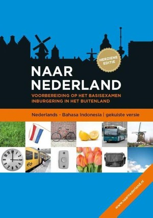 Naar Nederland - Nederlands - Bahasa Indonesia (gekuiste versie)