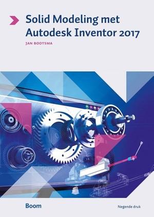Solid Modeling met Autodesk Inventor 2017 - 2017