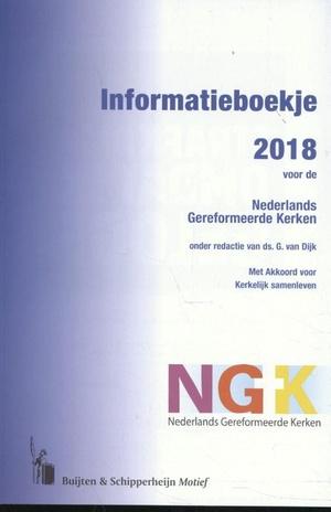 Informatieboekje 2018 voor de Nederlands Gereformeerde Kerken