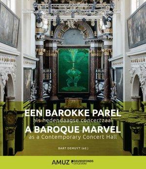 Een barokke parel als hedendaagse concertzaal
