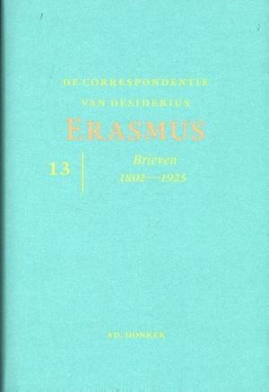 De correspondentie van Desiderius Erasmus - Brieven 1802 - 1925