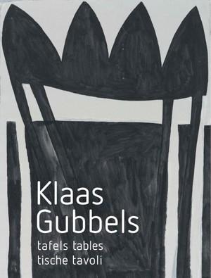 Klaas Gubbels-Tafels, Tables, Tische, Tavoli
