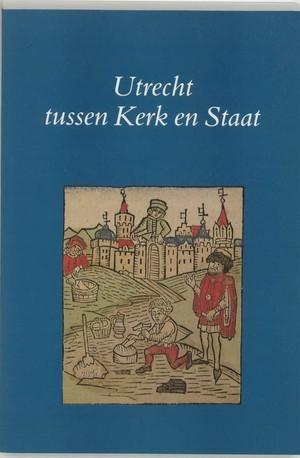 Utrecht tussen kerk en staat