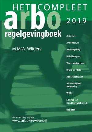 Het Compleet Arbo-regelgevingboek 2019
