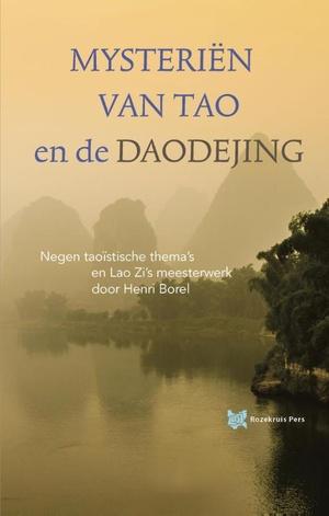 Mysteriën van Tao en de Daodejing