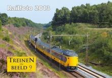 Treinen In Beeld 9 - Railfoto 2013