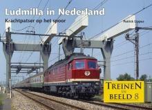 Treinen In Beeld 8 - Ludmilla In Nederland