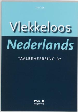 Vlekkeloos Nederlands - Taalbeheersing CEF B2