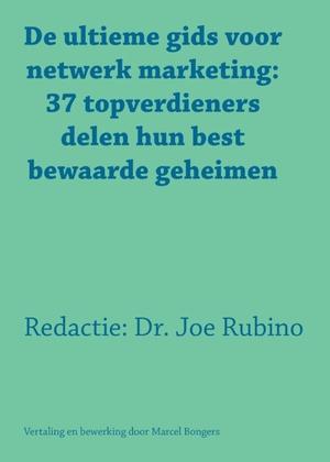 De ultieme gids voor netwerk marketing