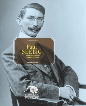 Paul Seelig, composer from Bandung, Java