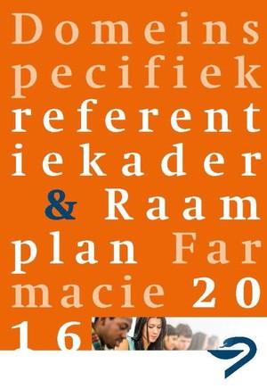 Domeinspecifiek referentiekader farmacie & raamplan farmacie - 2016