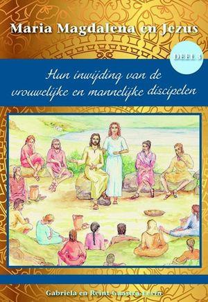 Hun inwijding van de vrouwelijke en mannelijke discipelen