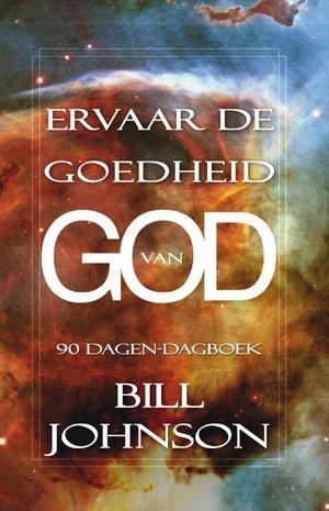 Ervaar de goedheid van God