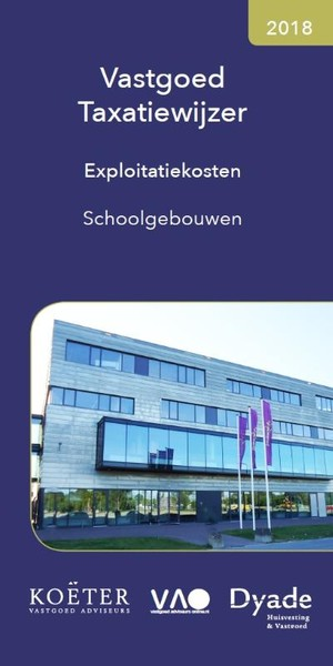 Vastgoed Taxatiewijzer | Exploitatiekosten Schoolgebouwen 2018