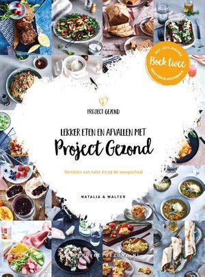 Lekker eten en afvallen met Project Gezond - deel 2