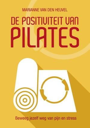 De Positiviteit van Pilates